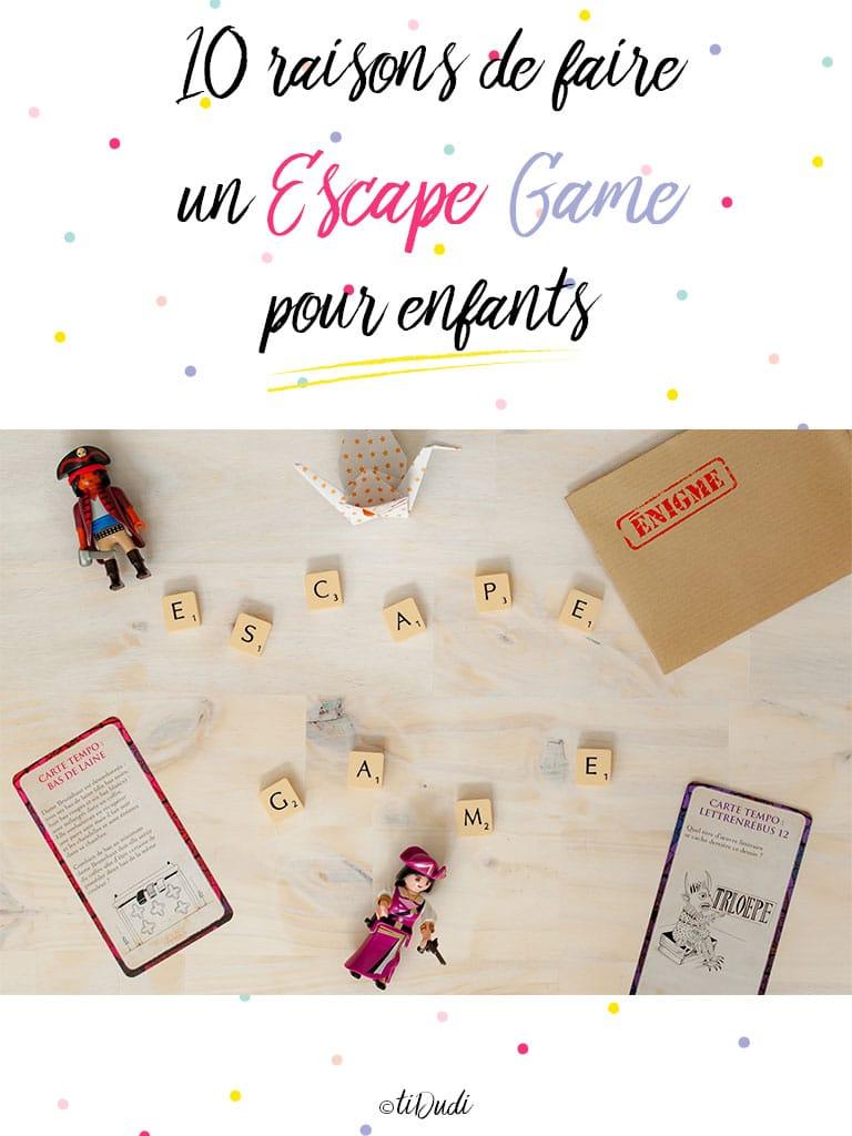 10 raisons d'organiser un Escape Game pour les enfants - tiDudi