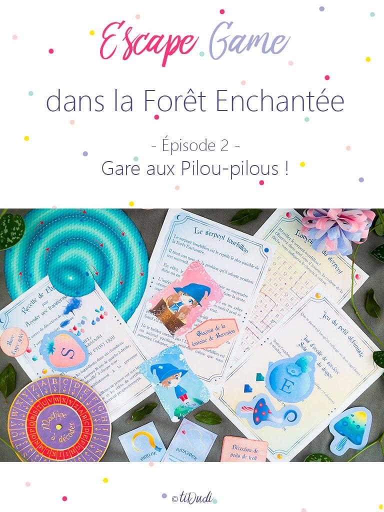 Escape game pour enfant. La Forêt Enchantée. Gare aux Pilou-pilous ! tiDudi