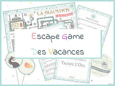 Escape game des vacances